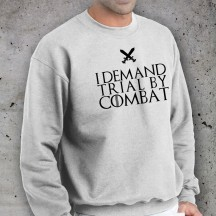I demand trial by combat